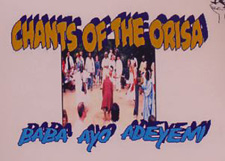 Ayo Adeyemi Chants of the Orisha CD